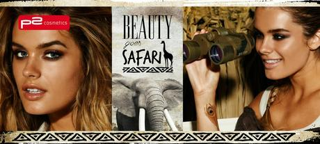 p2 Limited Edition: Beauty goes Safari (Swatches aller Farben)