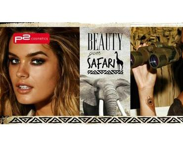 P2 Beauty goes Safari Limited Edition