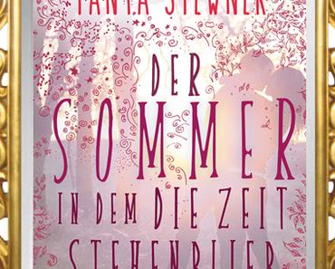 [Rezension] Der Sommer, in dem die Zeit stehenblieb von Tanya Stewner