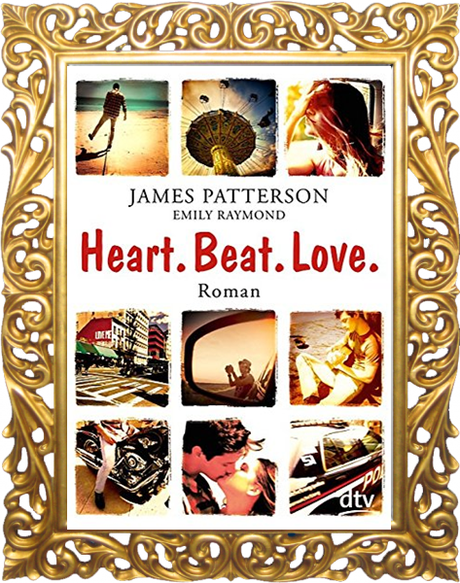 [Rezension] Heart.Beat.Love von James Patterson und Emily Raymond