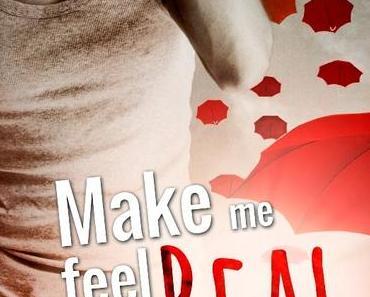 [Rezension] Make me feel Real - C. J. Kingston
