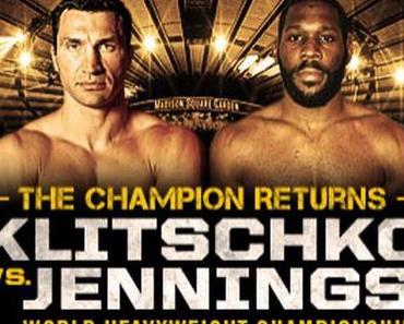 Weltmeisterschaft im Schwergewicht: Klitschko vs. Jennings