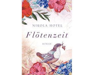 Rezension: Flötenzeit von Nikola Hotel