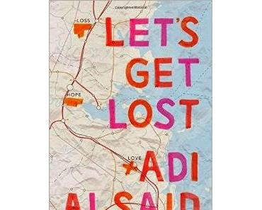 [Rezension] Let's get lost