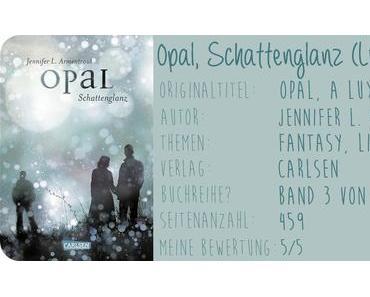 {Rezension} Opal, Schattenglanz