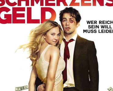 Review: SCHMERZENSGELD – WER REICH SEIN WILL, MUSS LEIDEN – Blaue Augen, klirrende Kessel und die wahre Liebe