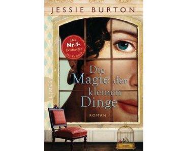 """Rezension: """"Die Magie der kleinen Dinge"""" von Jessie Burton"""