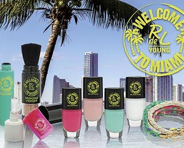 RdeL Young Limited Edition Welcome to Miami Mai 2015 – Preview