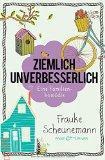 """""""Ziemlich unverbesserlich"""" von Frauke Scheunemann ist..."""