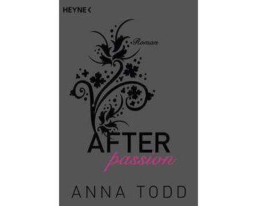 After passion von Anna Todd/Rezension