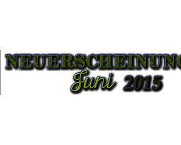 [Neuerscheinungen] Juni 2015 (Teil 2)