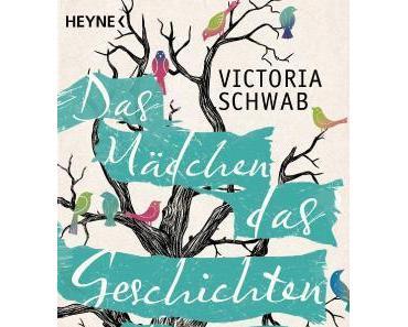 Das Mädchen, das Geschichten fängt | Victoria Schwab