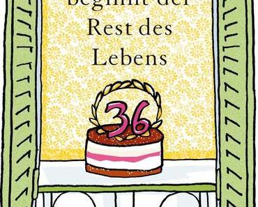 Rezension: Heute beginnt der Rest des Lebens (Marie-Sabine Roger)