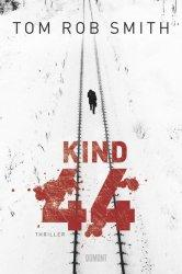 Lesetipp: Kind 44 (Tom Rob Smith)
