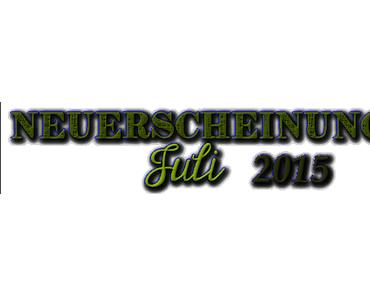 [Neuerscheinungen] Juli 2015 (Teil 1)